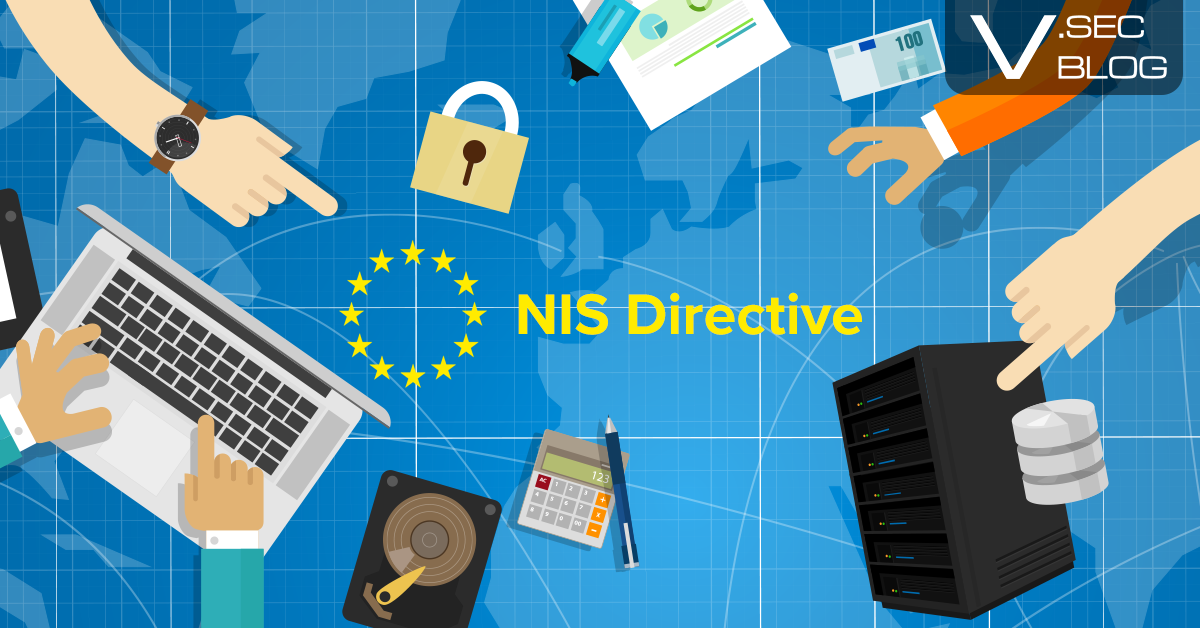 Everything you need to know about NIS Directive, security of network and information systems