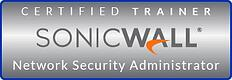 Certified Trainer: SonicWall Network Security Administrator